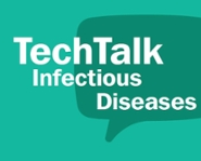 TechTalk Infectious diseases